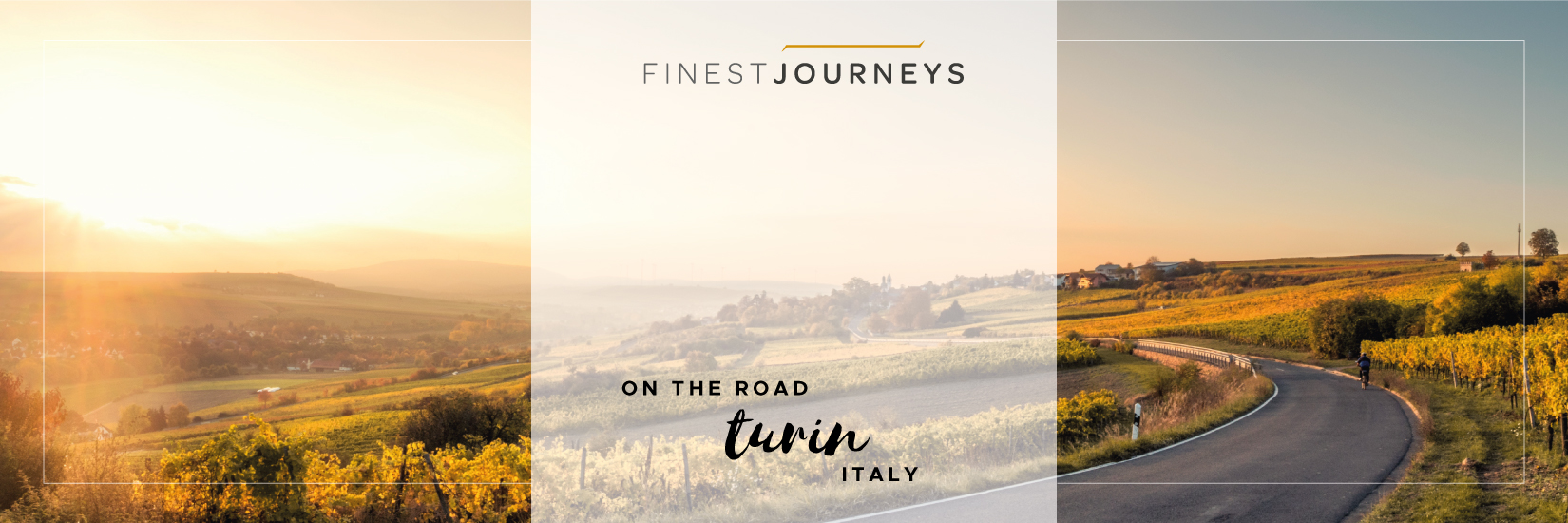 IMG : FINEST JOURNEYS ON THE ROAD – TURIN
