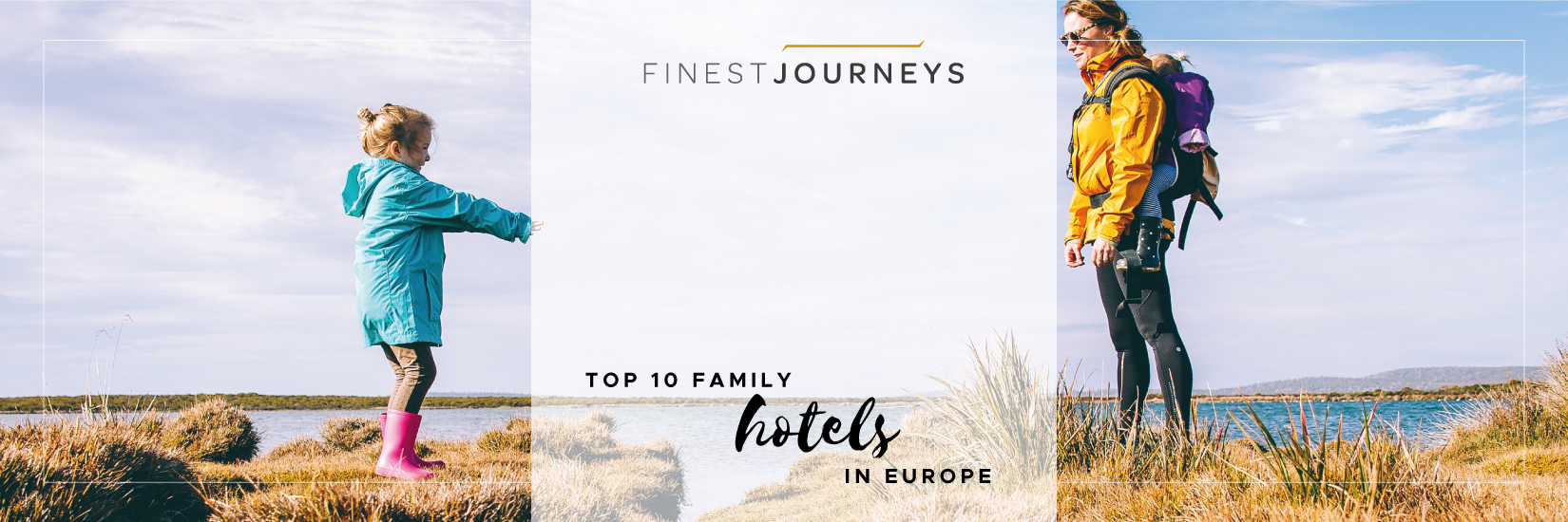 IMG : Top 10 Family Hotels in Europe