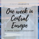 One Week in Central Europe: A cross-country itinerary