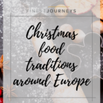 Christmas Food Traditions: a flavorsome journey around Europe
