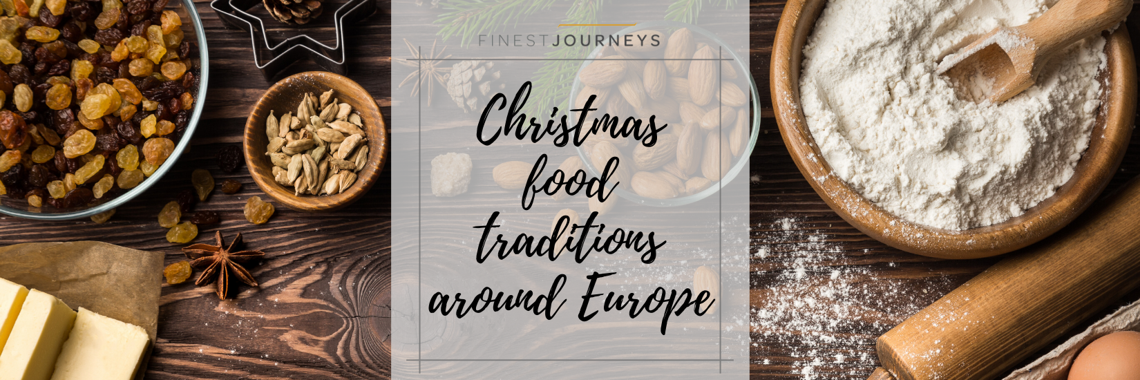 IMG : Christmas Food Traditions: a flavorsome journey around Europe (Part II)