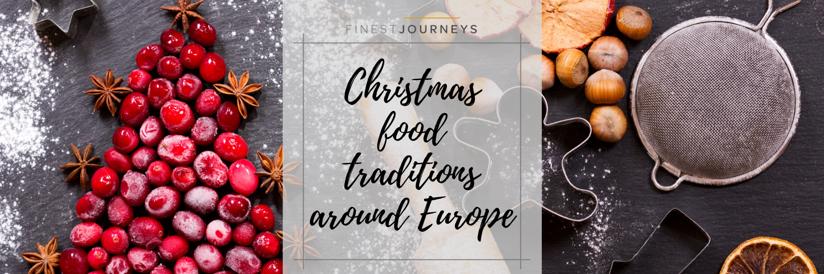 IMG : Christmas Food Traditions: a flavorsome journey around Europe