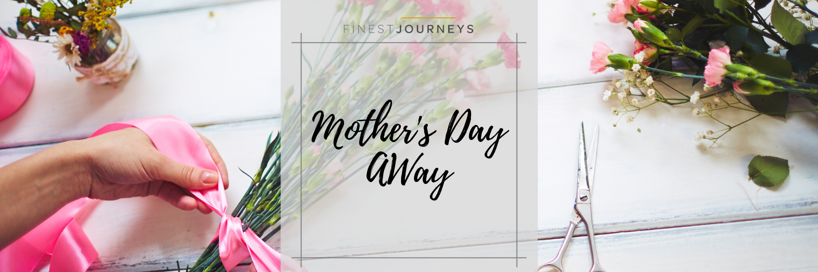 IMG : Mother's Day AWay
